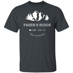 Faser's Ridge Est 1767 Hello The House T-Shirts, Hoodies, Long Sleeve