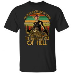 I'm On The Wrong Side Of Heaven The Righteous Side Of Hell Vintage Version T-Shirts, Hoodies, Long Sleeve