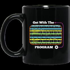 Get With The Program Make It Ez Mug