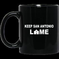 Keep San Antonio Lame Mug