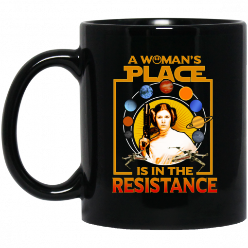 A Woman's Place Is In The Resistance Mug