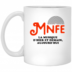 Music's Not For Everyone Mnfe Mug