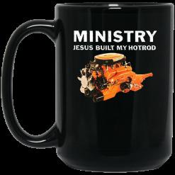 Ministry Jesus Built My Hotrod Mug
