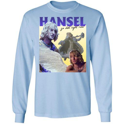 Zoolander: Hansel, So Hot Right Now T-Shirts, Hoodies, Long Sleeve