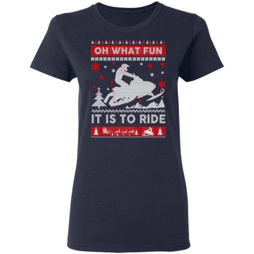 Snowmobile Sweater Christmas Oh What Fun It Is To Ride T-Shirts, Hoodies, Long Sleeve