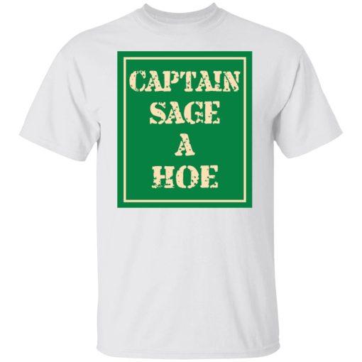 Captain Sage A Hoe T-Shirts, Hoodies, Long Sleeve