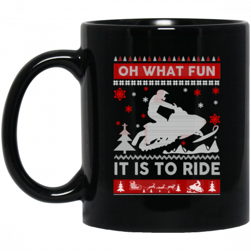 Snowmobile Sweater Christmas Oh What Fun It Is To Ride Mug