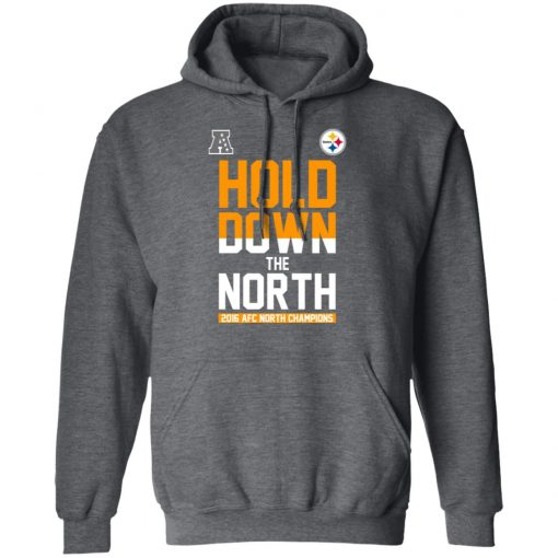 Hold Down The North 2016 AFC North Champions T-Shirts, Hoodies, Long Sleeve
