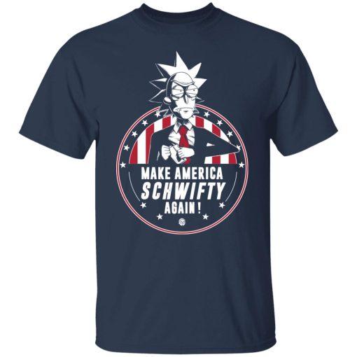 Make America Schwifty Again T-Shirts, Hoodies, Long Sleeve