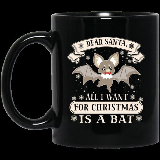 Dear Santa All I Want For Christmas Is A Bat Mug