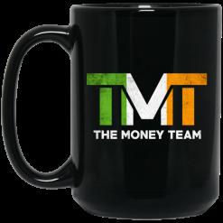 TMT – The Money Team Mug