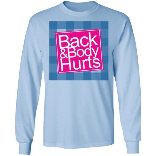 Back & Body Hurts T-Shirts, Hoodies, Long Sleeve