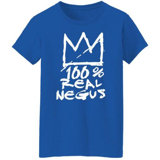 100% Real Negus T-Shirts, Hoodies, Long Sleeve