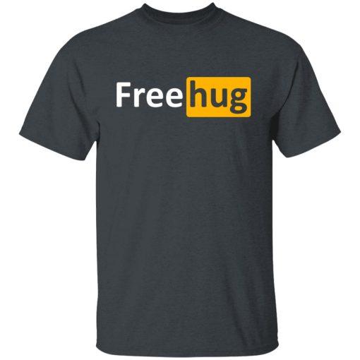 Free Hug T-Shirts, Hoodies, Long Sleeve