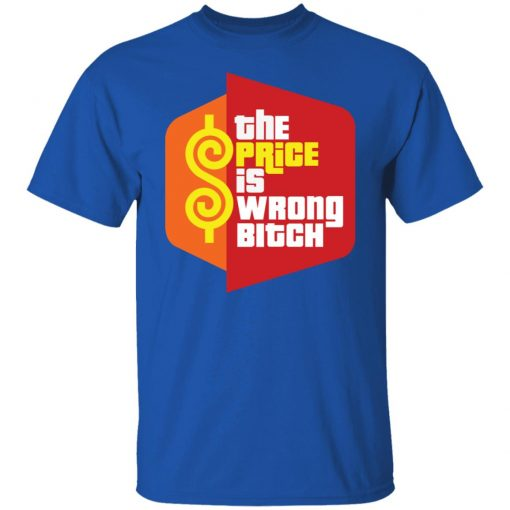 Happy Gilmore The Price is Wrong Bitch T-Shirts, Hoodies, Long Sleeve
