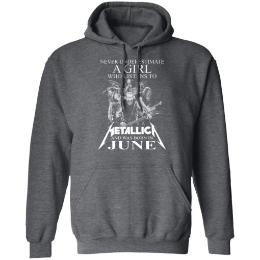 A Girl Who Listens To Metallica And Was Born In June T-Shirts, Hoodies, Long Sleeve