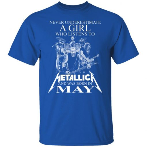 A Girl Who Listens To Metallica And Was Born In May T-Shirts, Hoodies, Long Sleeve