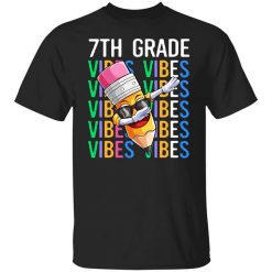 Seventh Grade Vibes Shirts, Hoodies, Long Sleeve