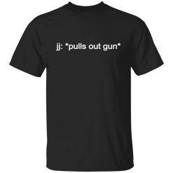 jj pulls out gun Outer Banks Netflix T-Shirt