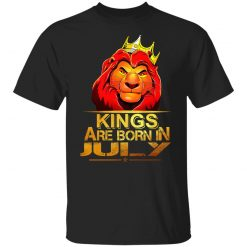 Lion King Are Born In July T-Shirts, Hoodies, Long Sleeve