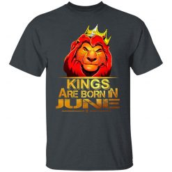 Lion King Are Born In June T-Shirts, Hoodies, Long Sleeve