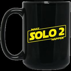 Make Solo 2 Happen Mug