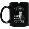 A Woman Who Listens To Robbie Williams And Was Born In April Mug