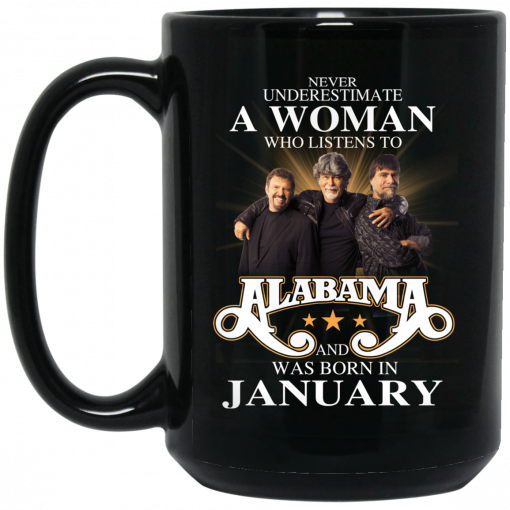 A Woman Who Listens To Alabama And Was Born In January Mug