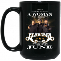 A Woman Who Listens To Alabama And Was Born In June Mug