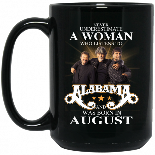 A Woman Who Listens To Alabama And Was Born In August Mug
