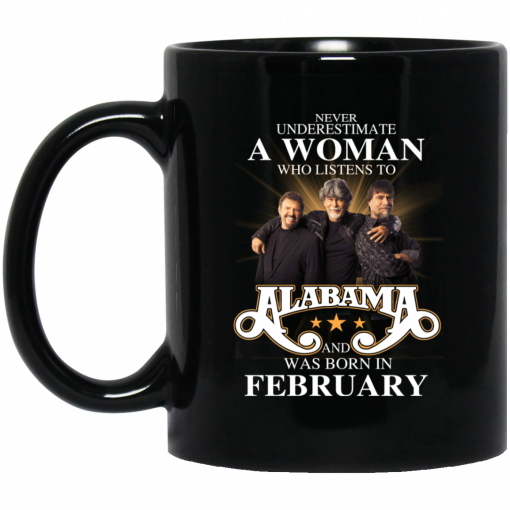 A Woman Who Listens To Alabama And Was Born In February Mug