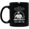 An Old Man Who Listens To Jimmy Buffett And Was Born In June Mug