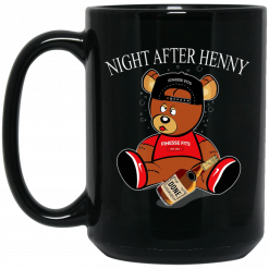 Henny Bear Night After Henny Mug