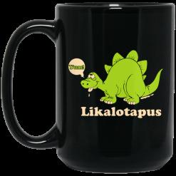 Lickalotapus Mug