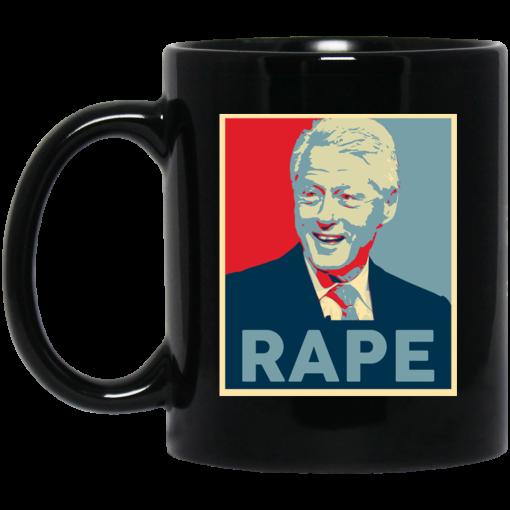 Bill Clinton Rape Mug