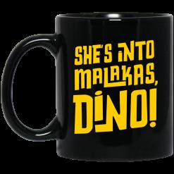 She's Into Malakas Dino Mug