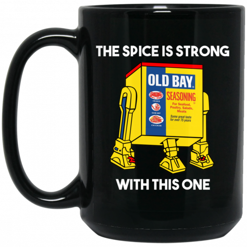 The Spice Is Strong With This One Mug