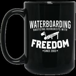 Waterboarding Baptizing Terrorists With Freedom Mug