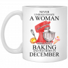 A Woman Who Loves Baking And Was Born In August Mug