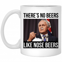 There's No Beers Like Nose Beers Mug