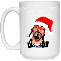 Snoop Dogg: Twas The Nizzle Before Chrismizzle And All Through The Hizzle Mug