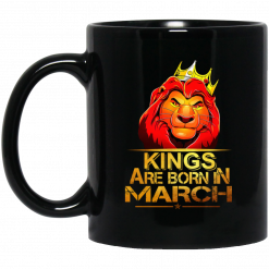 Lion King Are Born In March Mug