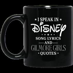 I Speak In Disney Song Lyrics and Gilmore Girls Quotes Mug