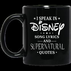 I Speak In Disney Song Lyrics and Supernatural Quotes Mug