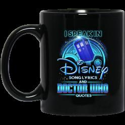 I Speak In Disney Song Lyrics and Doctor Who Quotes Mug
