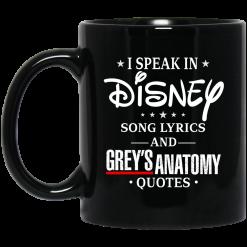 I Speak In Disney Song Lyrics and Grey's Anatomy Quotes Mug