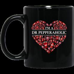 I'm A Dr Pepperaholic Mug