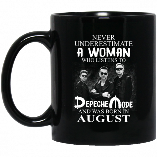 A Woman Who Listens To Depeche Mode And Was Born In August Mug