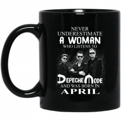 A Woman Who Listens To Depeche Mode And Was Born In April Mug