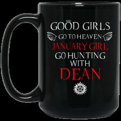 Supernatural Good Girls Go To Heaven January Girl Go Hunting With Dean Mug